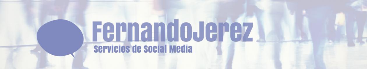 Fernando Jerez — Servicios de Social Media en Burgos